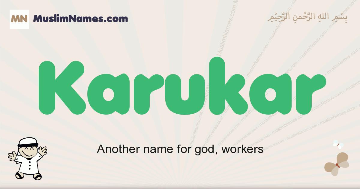 Karukar muslim boys name and meaning, islamic boys name Karukar