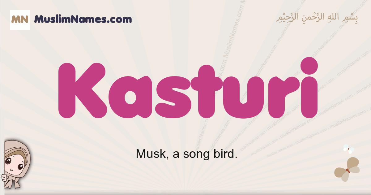 Kasturi muslim girls name and meaning, islamic girls name Kasturi