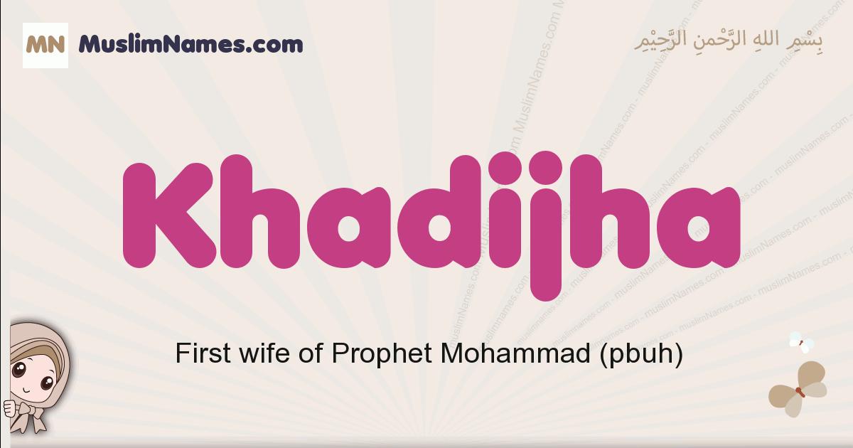 Khadijha muslim girls name and meaning, islamic girls name Khadijha