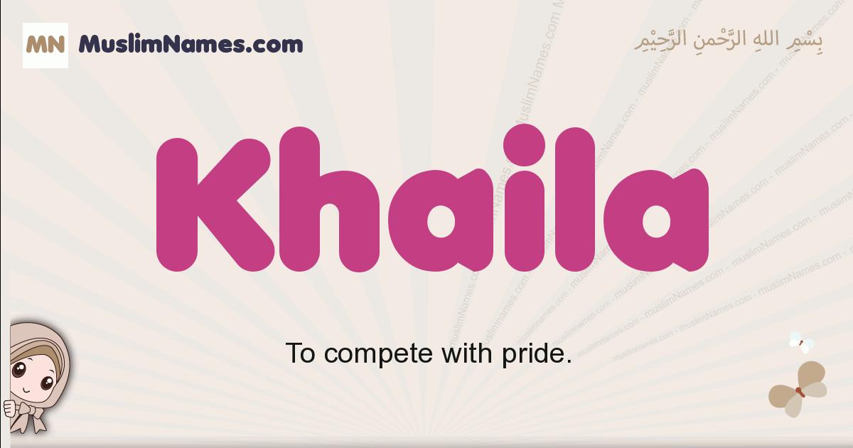Khaila muslim girls name and meaning, islamic girls name Khaila