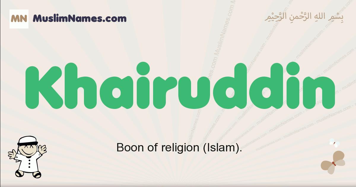 Khairuddin muslim boys name and meaning, islamic boys name Khairuddin