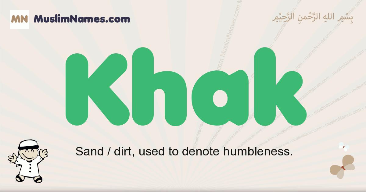 Khak muslim boys name and meaning, islamic boys name Khak