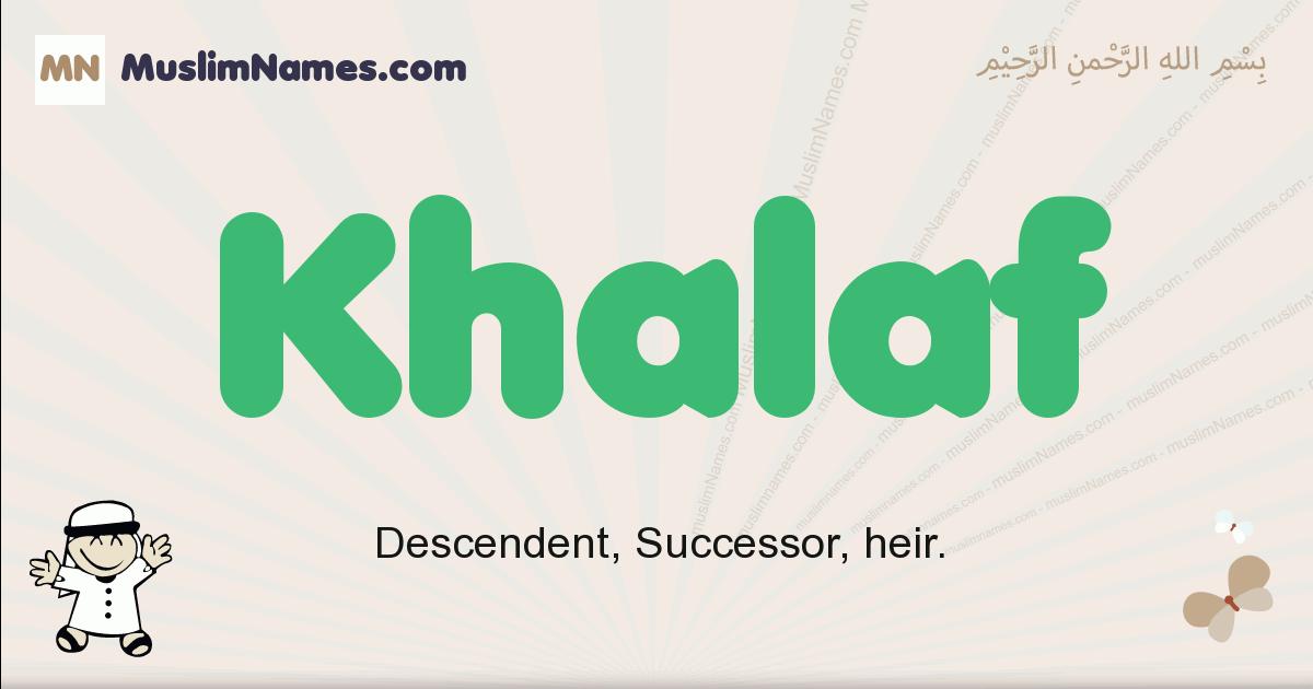 Khalaf muslim boys name and meaning, islamic boys name Khalaf