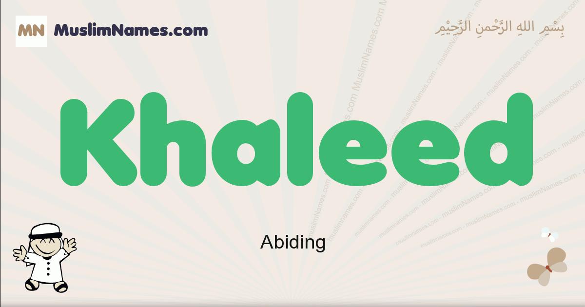Khaleed muslim boys name and meaning, islamic boys name Khaleed