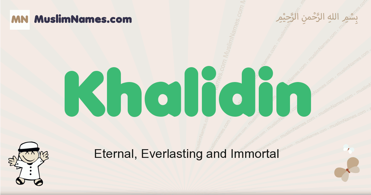 Khalidin muslim boys name and meaning, islamic boys name Khalidin