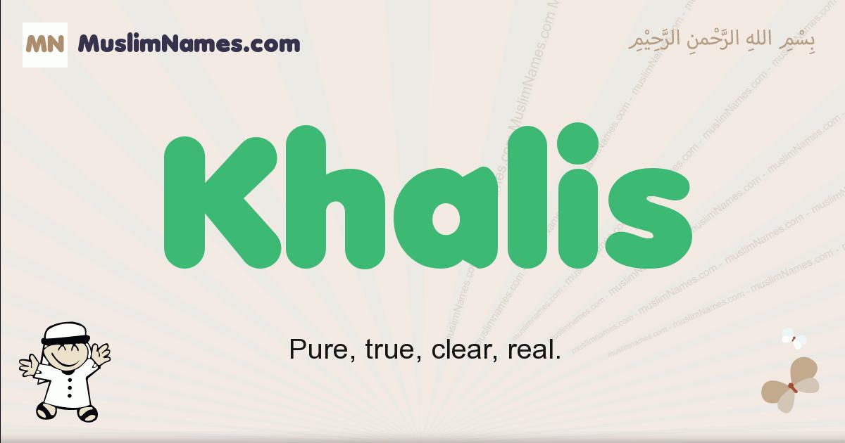 Khalis muslim boys name and meaning, islamic boys name Khalis