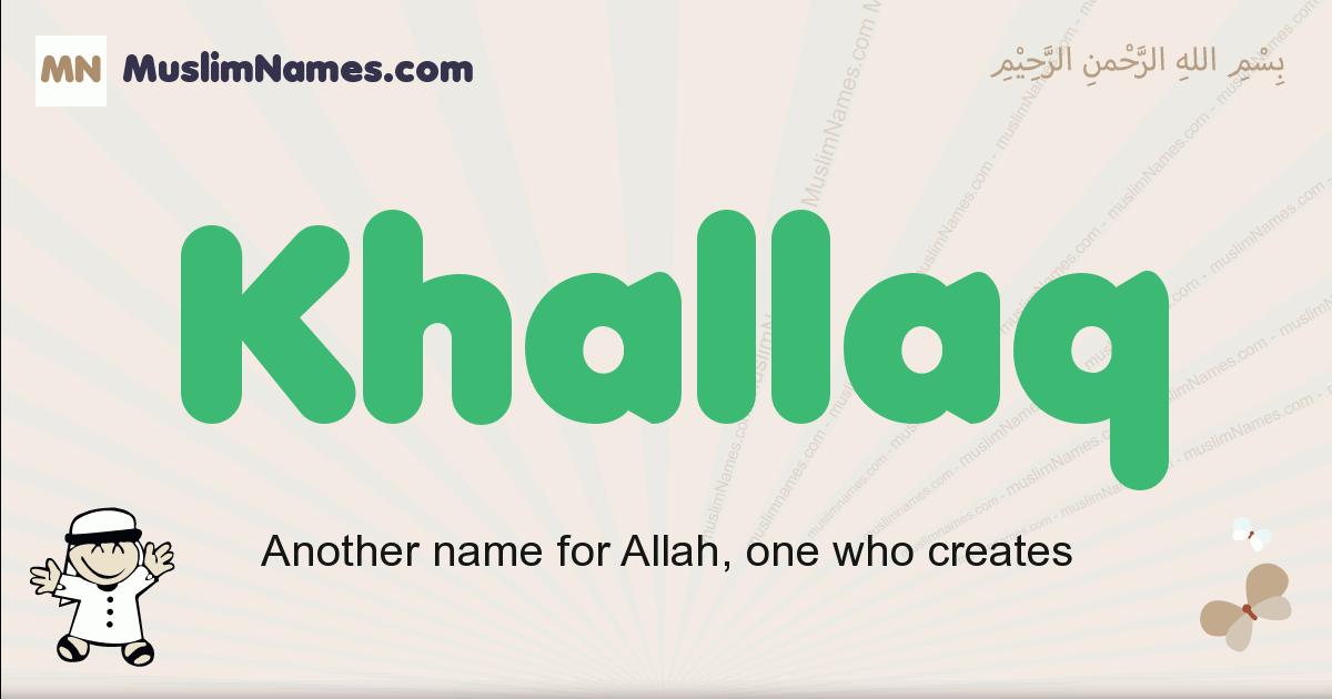 Khallaq muslim boys name and meaning, islamic boys name Khallaq