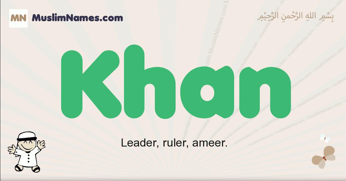 Khan muslim boys name and meaning, islamic boys name Khan