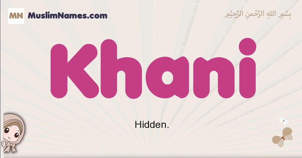 Khani muslim girls name and meaning, islamic girls name Khani