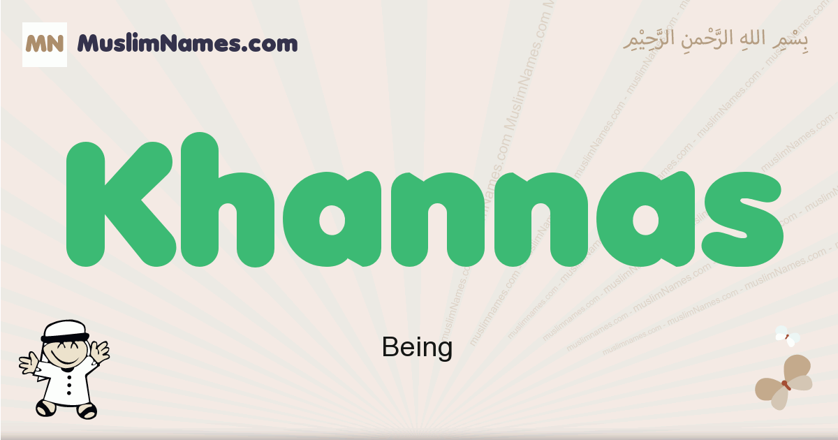 Khannas muslim boys name and meaning, islamic boys name Khannas