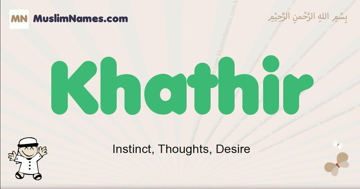 Khathir muslim boys name and meaning, islamic boys name Khathir