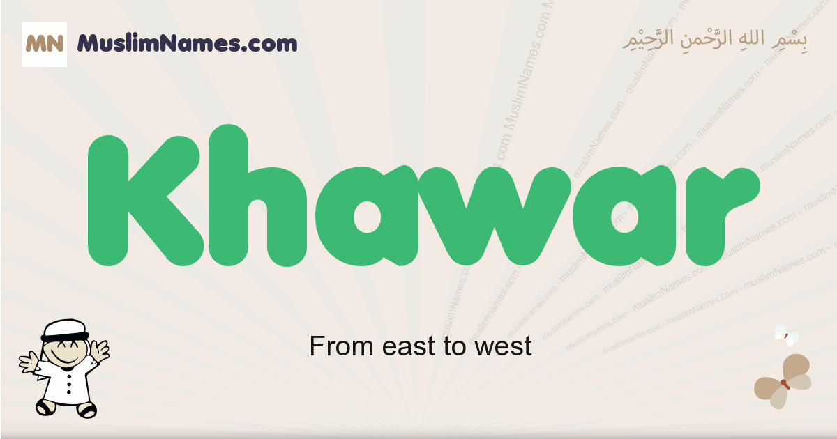 Khawar muslim boys name and meaning, islamic boys name Khawar