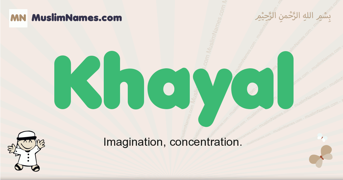 Khayal muslim boys name and meaning, islamic boys name Khayal