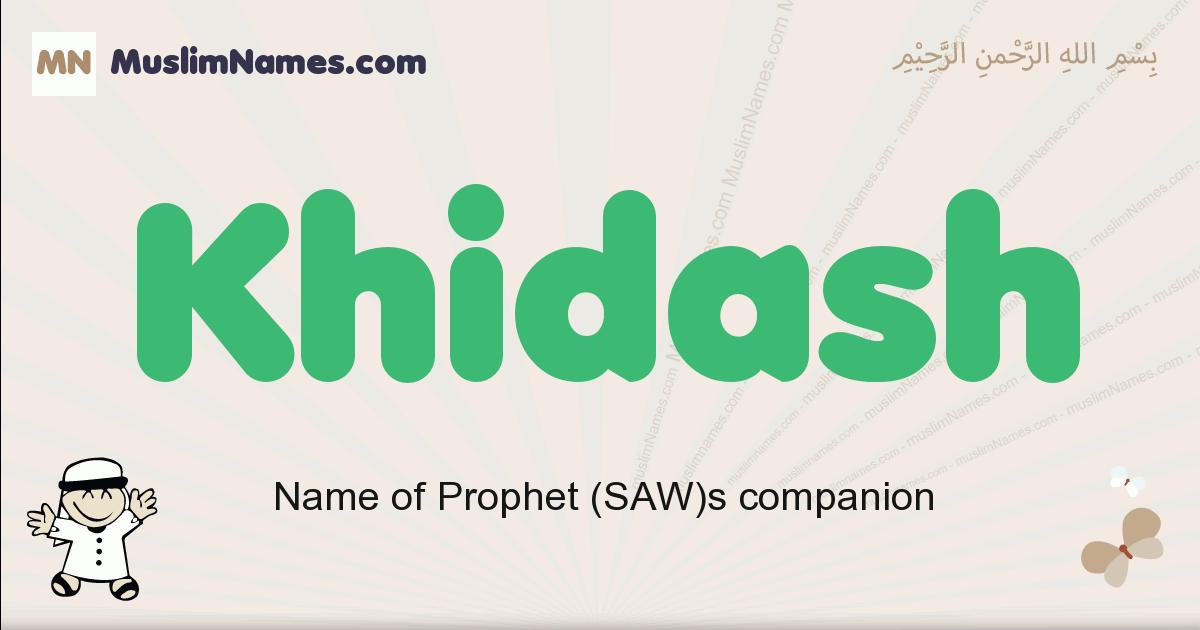 Khidash muslim boys name and meaning, islamic boys name Khidash