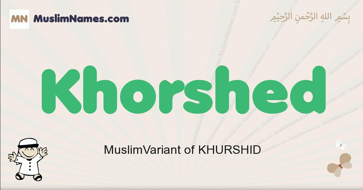 Khorshed muslim boys name and meaning, islamic boys name Khorshed