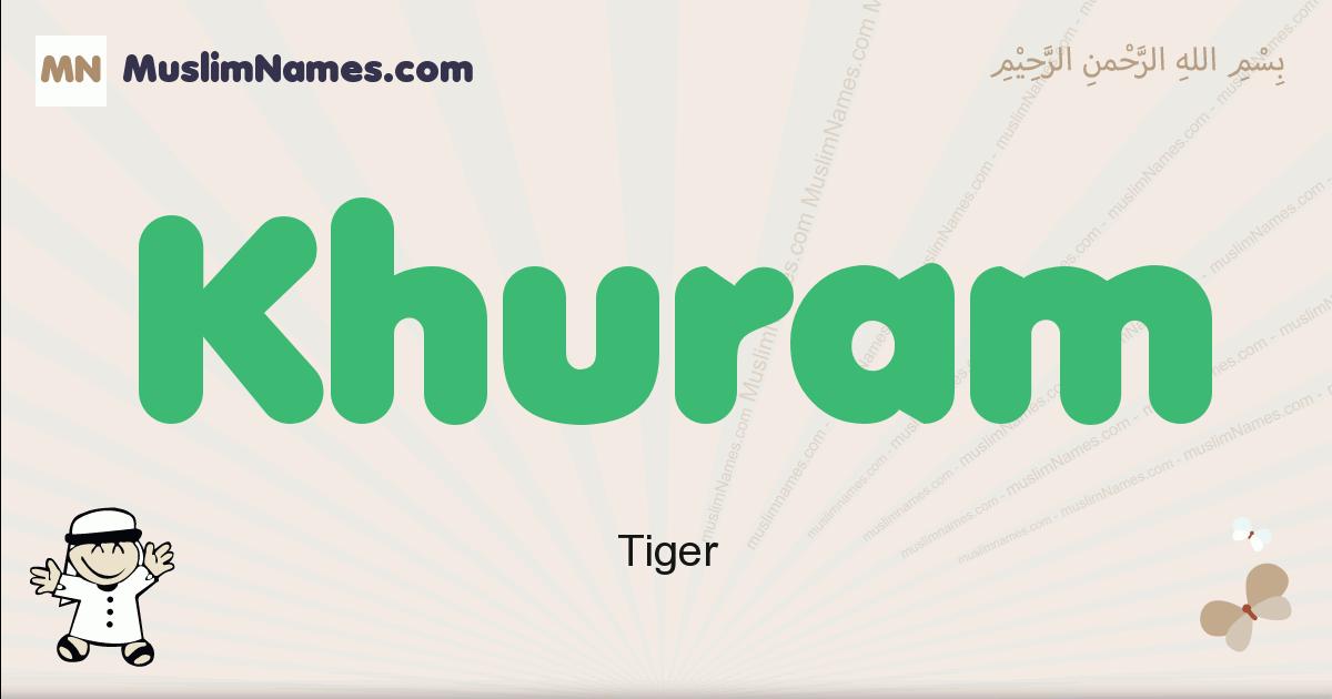 Khuram muslim boys name and meaning, islamic boys name Khuram