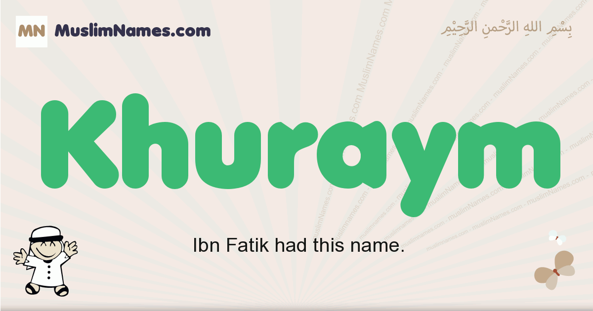 Khuraym muslim boys name and meaning, islamic boys name Khuraym