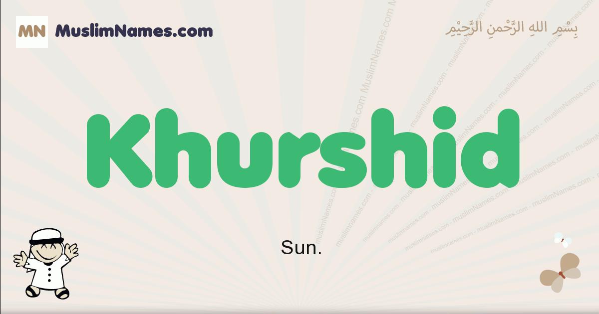Khurshid muslim boys name and meaning, islamic boys name Khurshid