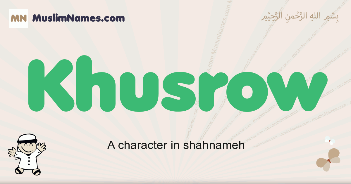 Khusrow muslim boys name and meaning, islamic boys name Khusrow