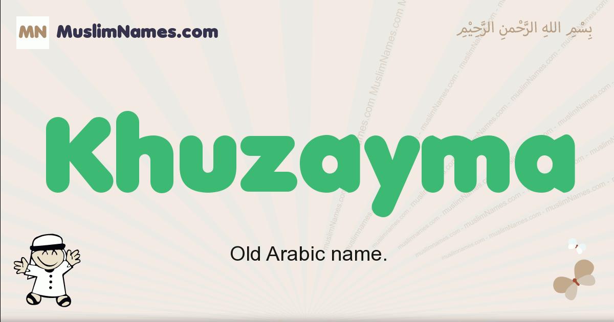 Khuzayma muslim boys name and meaning, islamic boys name Khuzayma