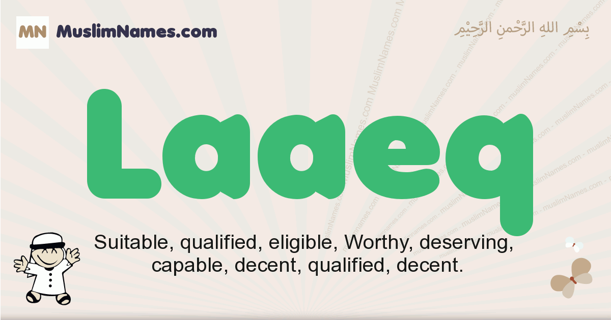 Laaeq muslim boys name and meaning, islamic boys name Laaeq