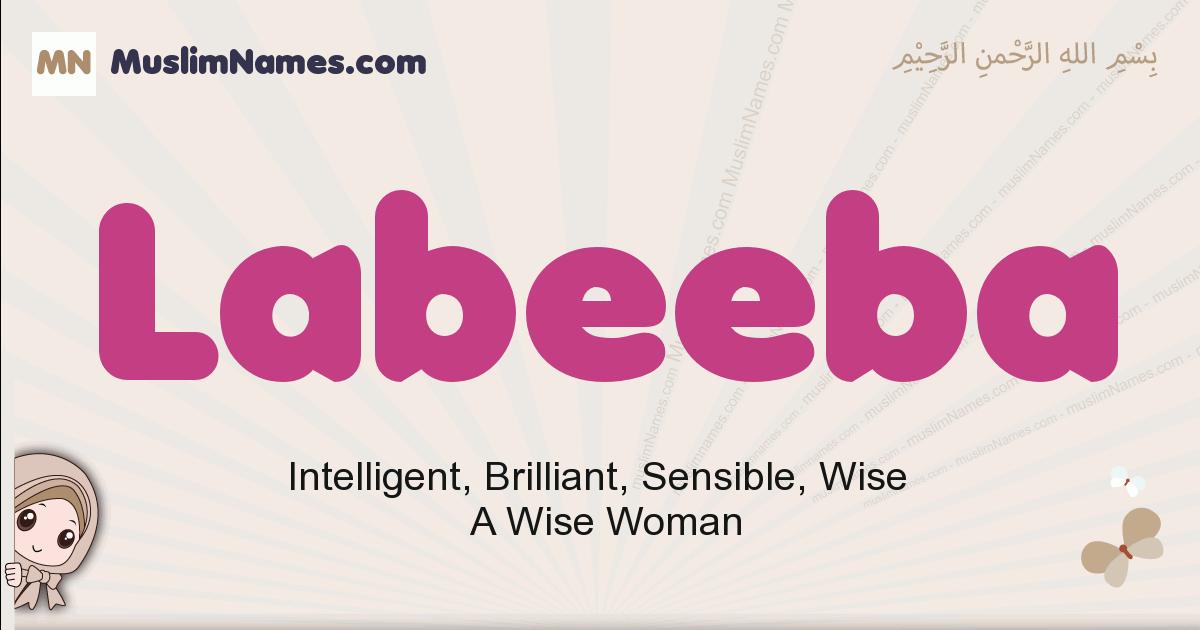 Labeeba muslim girls name and meaning, islamic girls name Labeeba