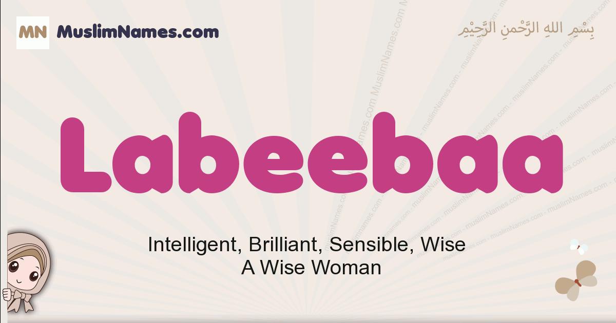 Labeebaa muslim girls name and meaning, islamic girls name Labeebaa