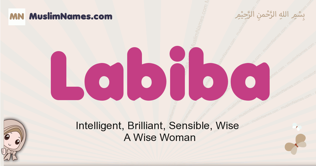 Labiba muslim girls name and meaning, islamic girls name Labiba