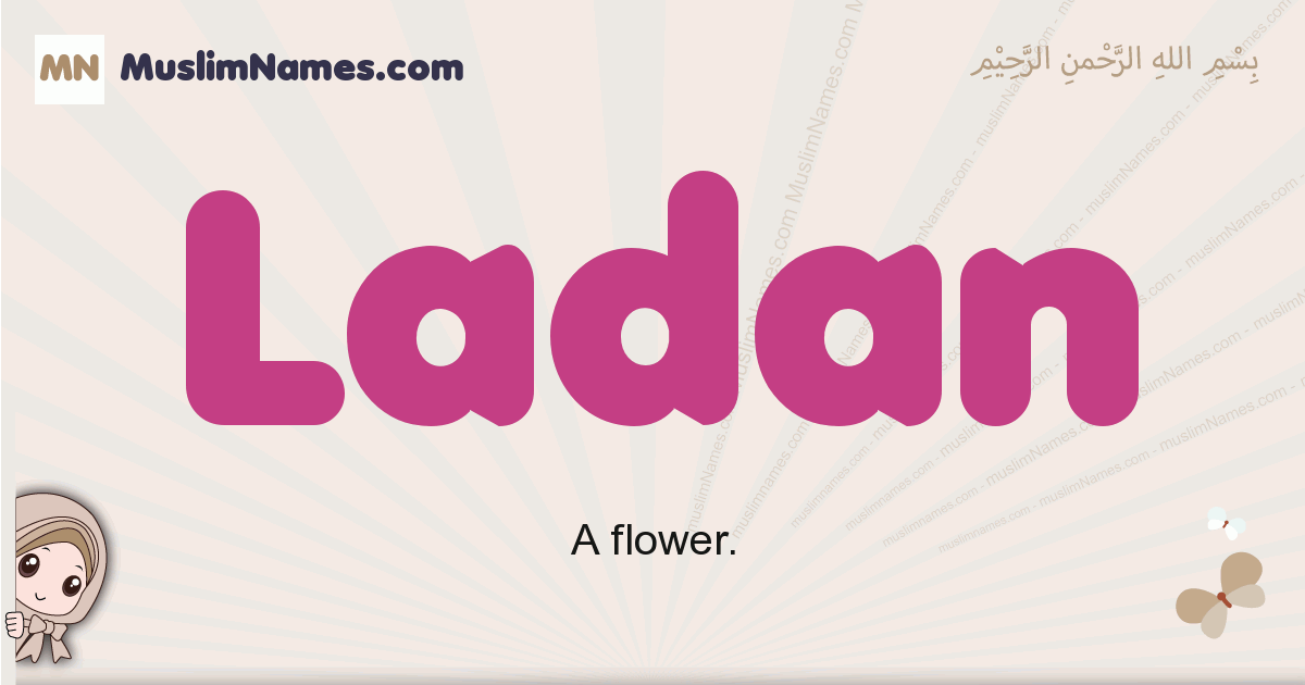 Ladan muslim girls name and meaning, islamic girls name Ladan