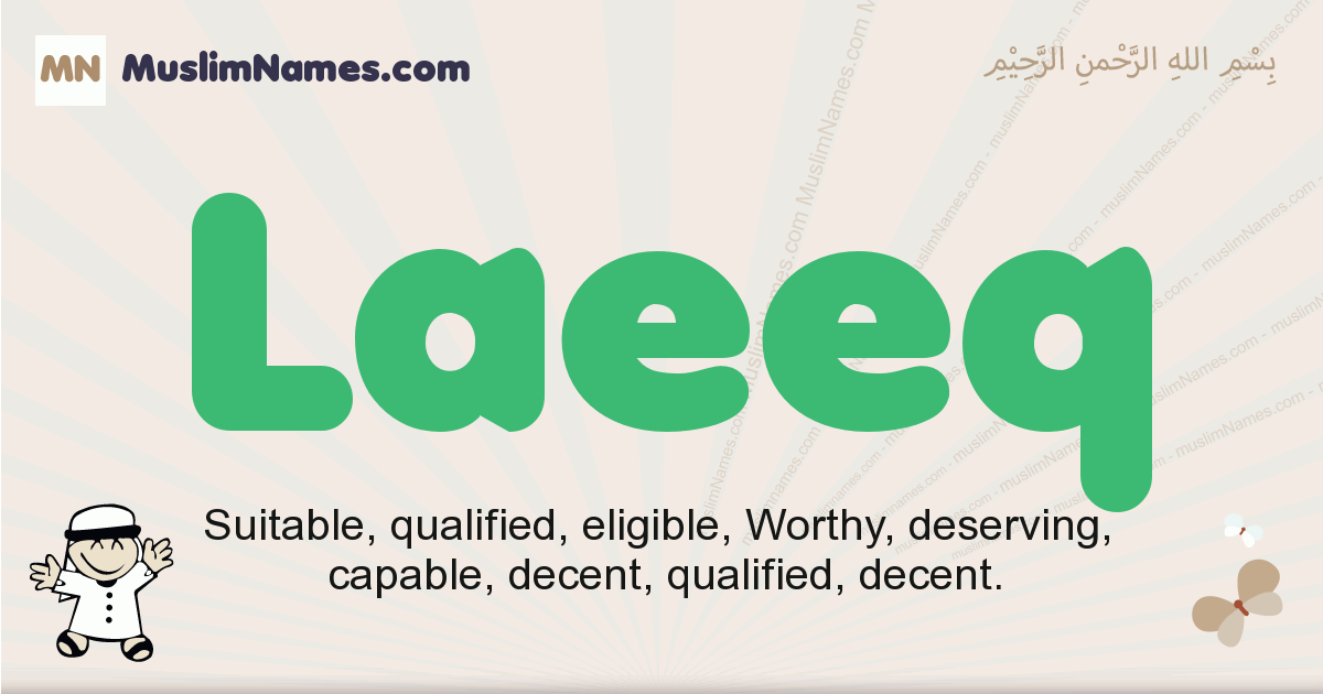 Laeeq muslim boys name and meaning, islamic boys name Laeeq