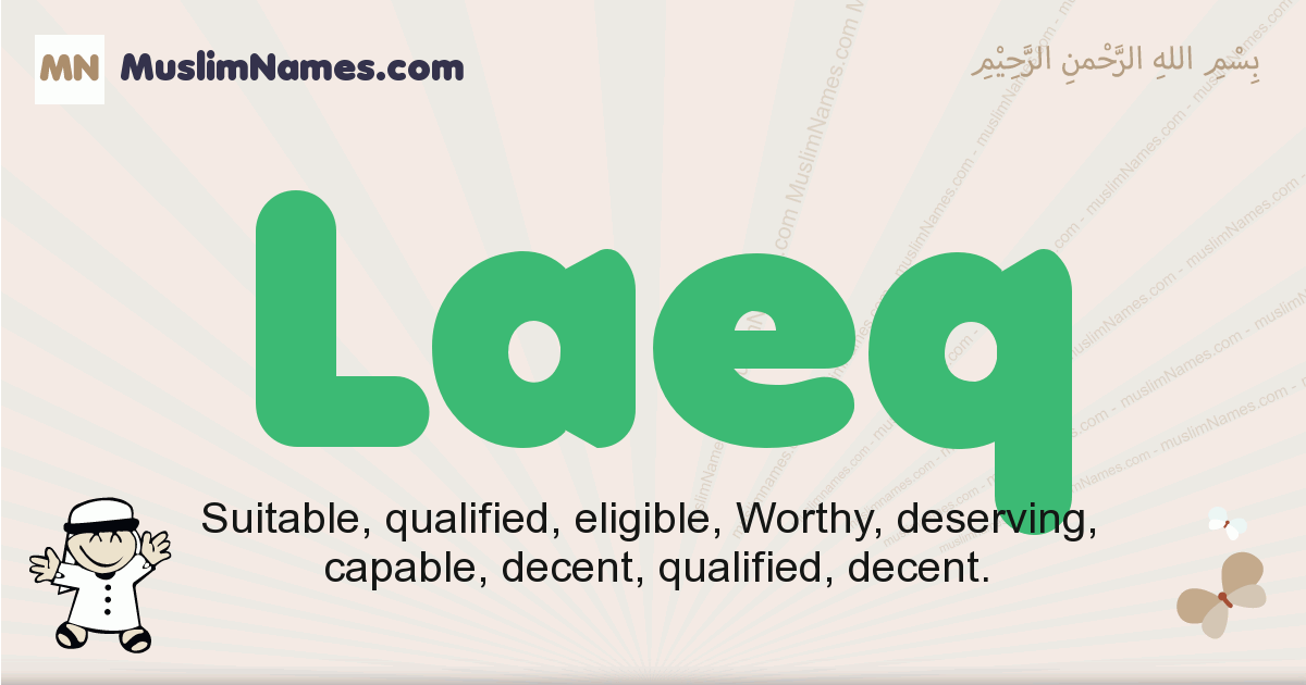 Laeq muslim boys name and meaning, islamic boys name Laeq