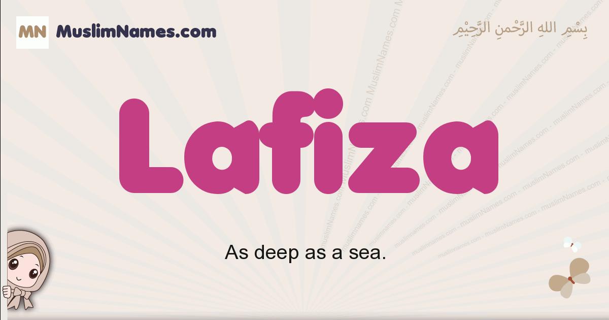 Lafiza muslim girls name and meaning, islamic girls name Lafiza