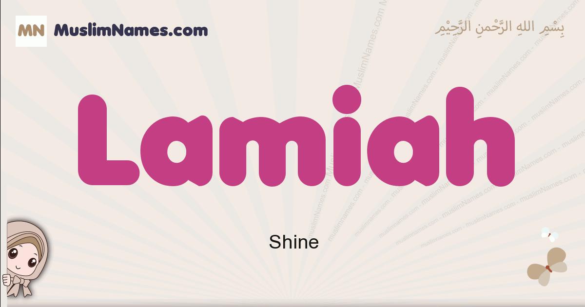 Lamiah muslim girls name and meaning, islamic girls name Lamiah