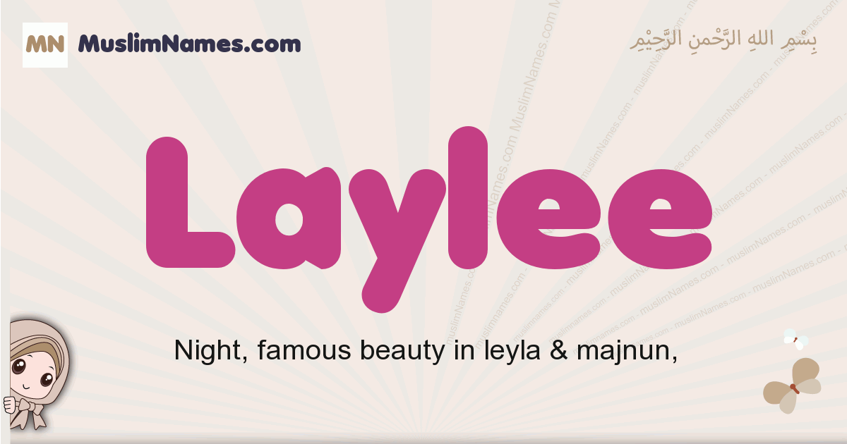 Laylee muslim girls name and meaning, islamic girls name Laylee