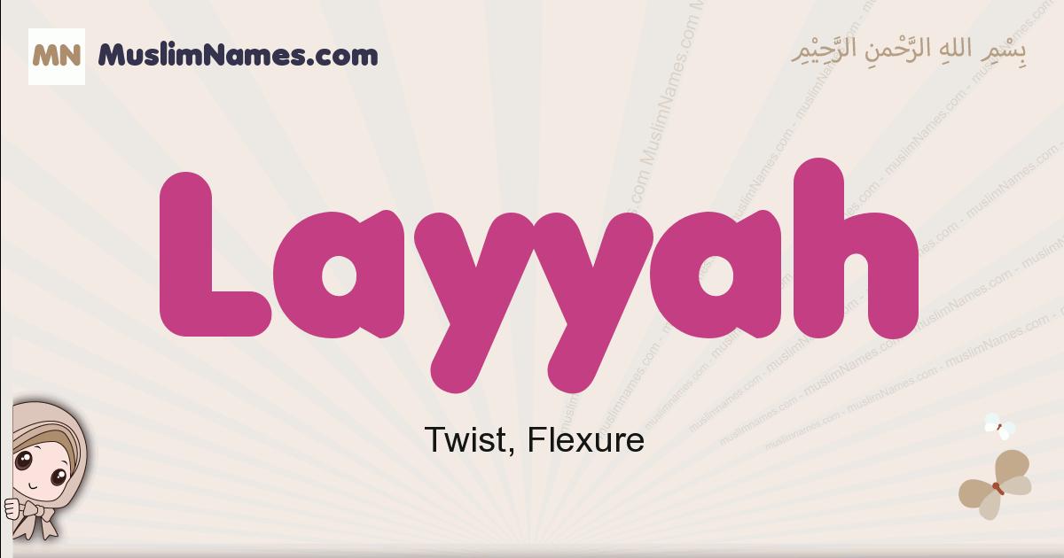 Layyah muslim girls name and meaning, islamic girls name Layyah