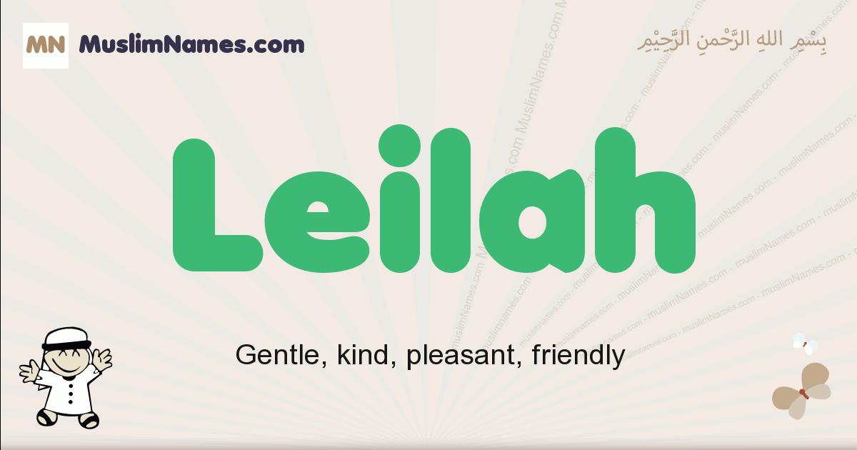 Leilah muslim boys name and meaning, islamic boys name Leilah