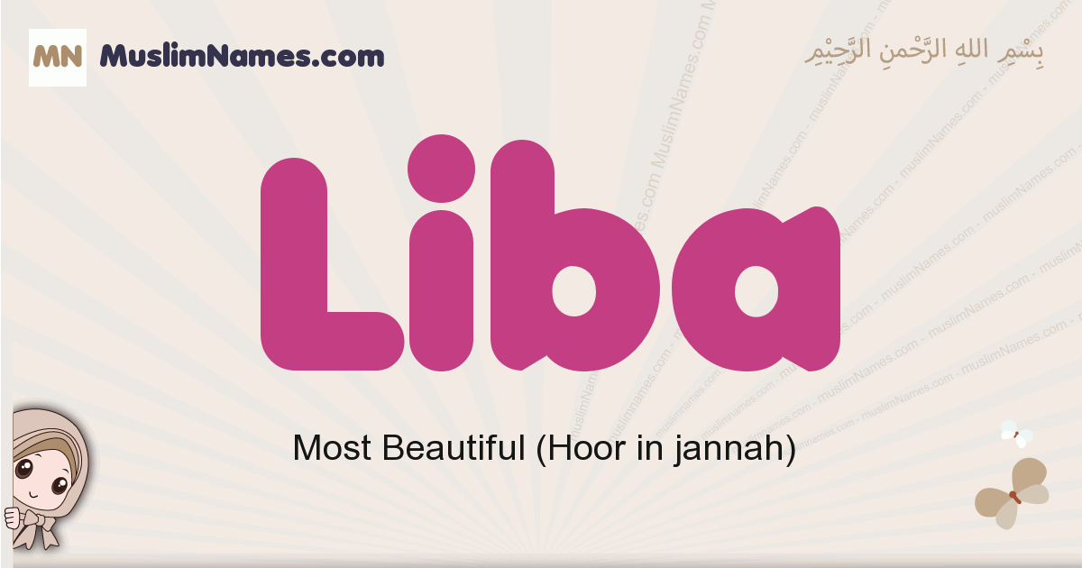 Liba muslim girls name and meaning, islamic girls name Liba