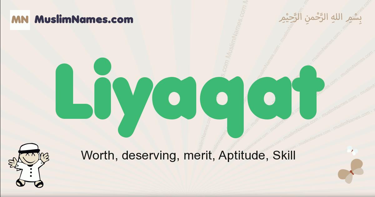Liyaqat muslim boys name and meaning, islamic boys name Liyaqat