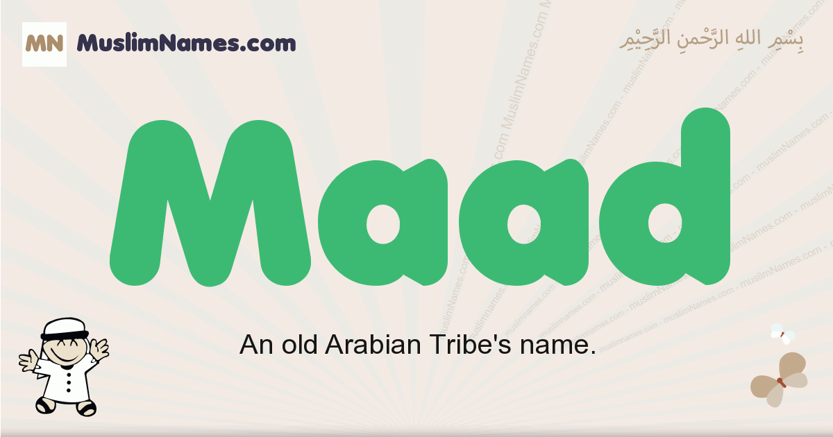 Maad muslim boys name and meaning, islamic boys name Maad