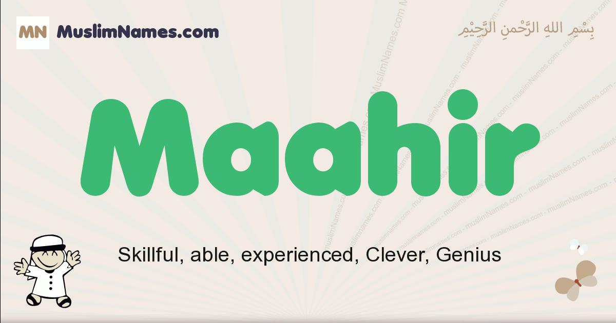 Maahir muslim boys name and meaning, islamic boys name Maahir