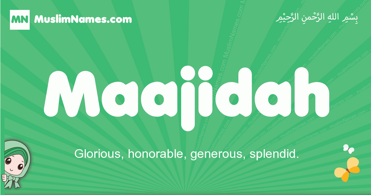 maajidah arabic girl name and meaning, quranic girls name maajidah