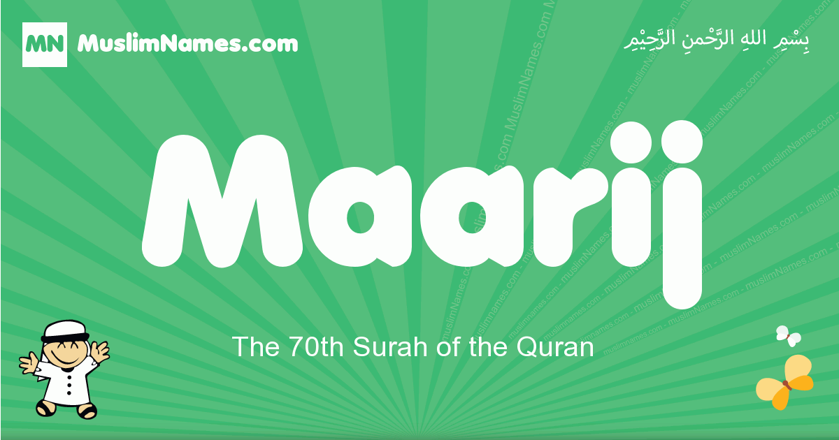 maarij arabic boys name and meaning, quranic boys name maarij