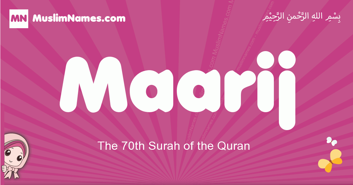 maarij arabic girls name and meaning, quranic girls name maarij