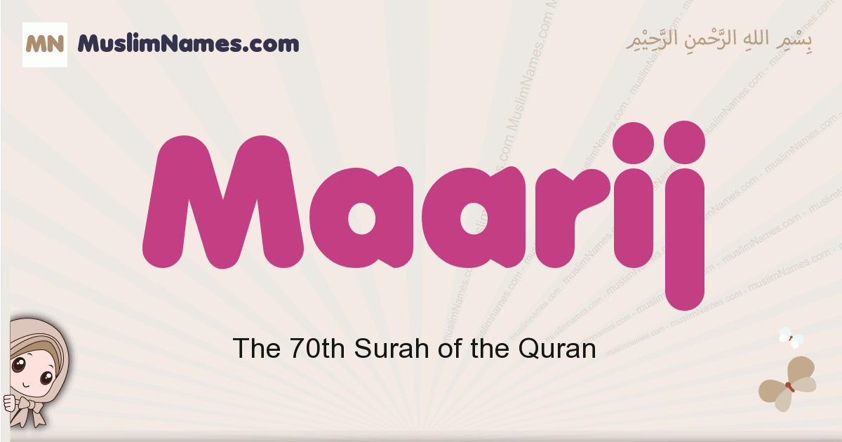 maarij muslim girls name and meaning, islamic girls name maarij