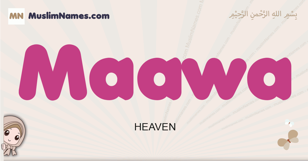 maawa muslim girls name and meaning, islamic girls name maawa