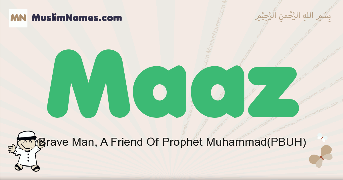 Maaz muslim boys name and meaning, islamic boys name Maaz