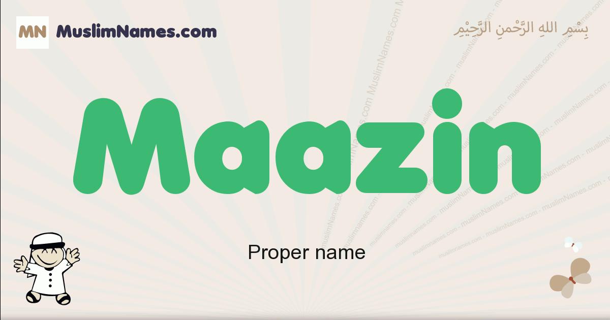 Maazin muslim boys name and meaning, islamic boys name Maazin