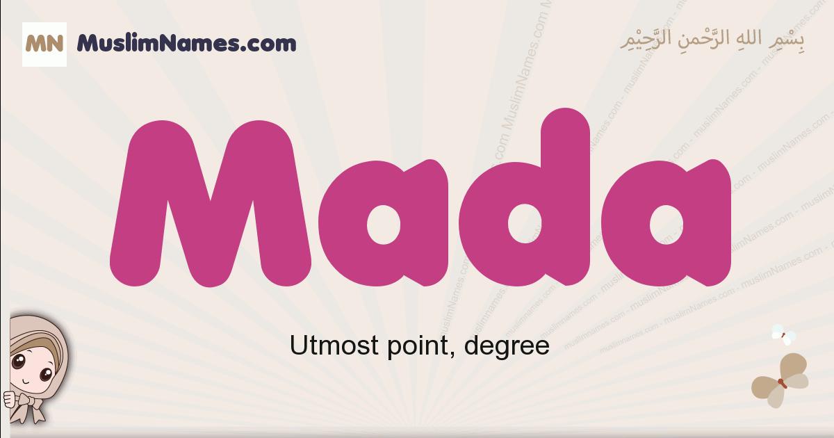Mada muslim girls name and meaning, islamic girls name Mada