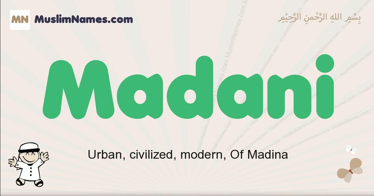 Madani muslim boys name and meaning, islamic boys name Madani
