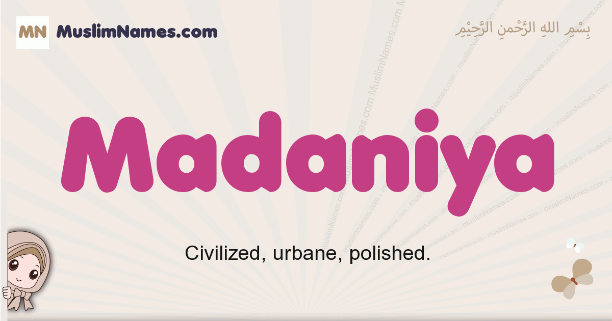 Madaniya muslim girls name and meaning, islamic girls name Madaniya